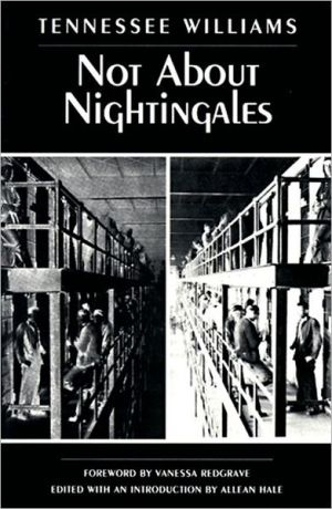 Not about Nightingales book written by Tennessee Williams