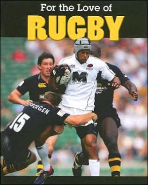 For the Love of Rugby book written by Frances Purslow