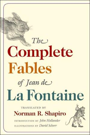 The Complete Fables of Jean de La Fontaine book written by Jean de La Fontaine