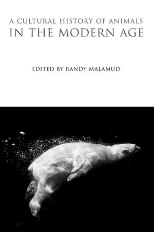 Cultural History of Animals in the Modern Age book written by Randy Malamud