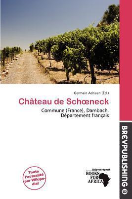 Ch Teau de Sch Neck written by Germain Adriaan
