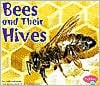 Bees and Their Hives (Animal Homes Series) written by Linda Tagliaferro