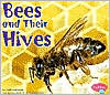Bees and Their Hives (Animal Homes Series) book written by Linda Tagliaferro