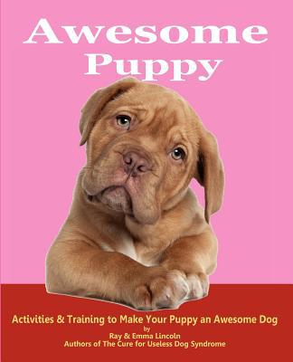Awesome Puppy book written by Ray Lincoln