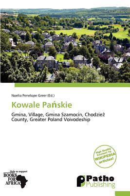 Kowale Pa Skie written by Noelia Penelope Greer