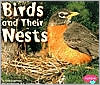 Birds and Their Nests (Animal Homes Series) written by Linda Tagliaferro