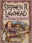 The Endless Knot (Song of Albion Series #3) book written by Stephen R. Lawhead