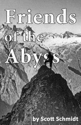 Friends of the Abyss written by Scott Schmidt
