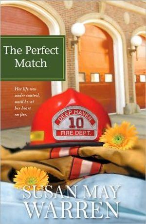 Perfect Match book written by Susan May Warren
