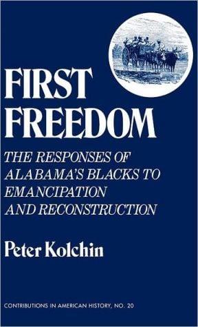 First freedom book written by Peter Kolchin