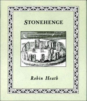 Stonehenge book written by Robin Heath