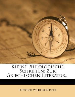 Kleine Philologische Schriften written by Friedrich Wilhelm Ritschl