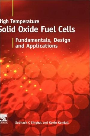 High-Temperature Solid Oxide Fuel Cells book written by S.C. Singhal