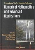 Numerical Mathematics and Advanced Applications Proceedings of the 3rd European Conference written by Proceedings of