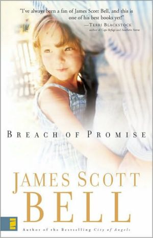Breach of Promise book written by James Scott Bell