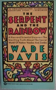 The serpent and the rainbow written by Wade Davis