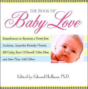 The Book of Baby Love book written by Edward Hoffman