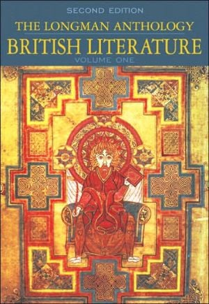 The Longman Anthology of British Literature, Volume I: Middle Ages to The Restoration and the 18th Century book written by David Damrosch