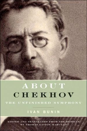 About Chekov: The Unfinished Symphony book written by Ivan Bunin