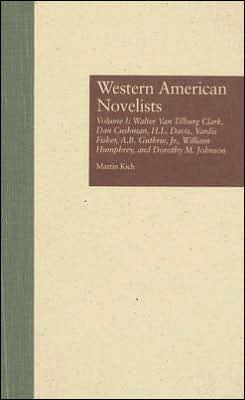 Western American Novelists, Vol. 1 book written by Martin Kich