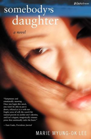 Somebody's Daughter book written by Marie Myung-Ok Lee