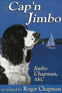 Cap'n Jimbo: As Revealed to Roger Chapman book written by Jimbo Chapman