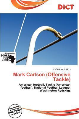 Mark Carlson (Offensive Tackle) written by Kn Tr Benoit