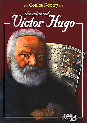 Comics Poetry: The Adapted Victor Hugo book written by N B M Publishing Company