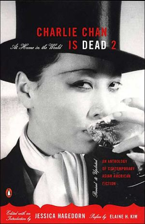 Charlie Chan Is Dead II: At Home in the World: An Anthology of Contemporary Asian American Fiction, Vol. 2 book written by Jessica Hagedorn