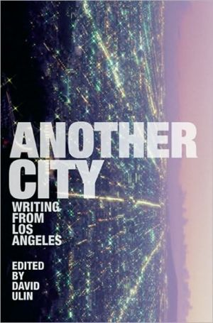 Another City: Writing from Los Angeles book written by David L. Ulin