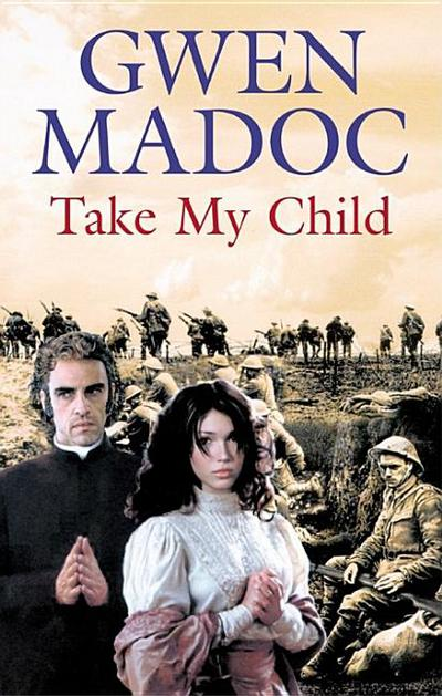 Take My Child book written by Gwen Madoc