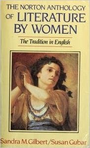 Norton Anthology of Literature by Women: The Tradition in English written by Sandra M. Gilbert