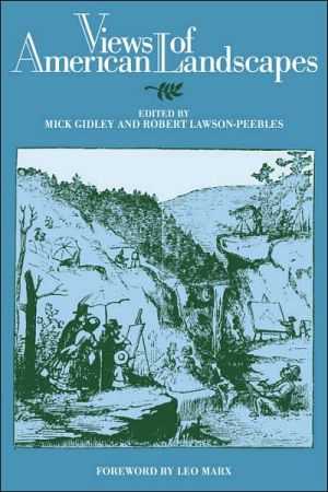 Views of American Landscapes book written by Mick Gidley