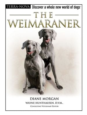 The Weimaraner book written by Diane Morgan