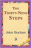 The Thirty-Nine Steps book written by John Buchan