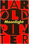 Moonlight book written by Harold Pinter