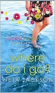 Where Do I Go? (Yada Yada House of Hope Series #1) book written by Neta Jackson