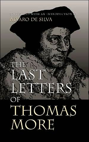The Last Letters of Thomas More book written by Thomas More