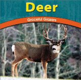 Deer: Graceful Grazers book written by Jody Sullivan