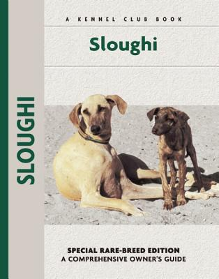 Sloughi (Kennel Club Dog Breed Series) book written by M. Crappon de Caprona