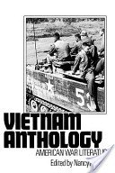 Vietnam Anthology: American War Literature written by Nancy Anisfield