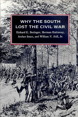 Why the South Lost the Civil War book written by Beringer