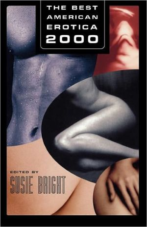 The Best American Erotica 2000 book written by Susie Bright