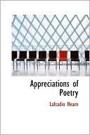 Appreciations of Poetry book written by Lafcadio Hearn