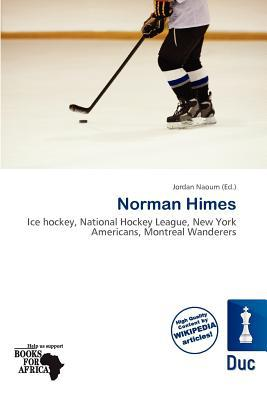 Norman Himes written by Jordan Naoum