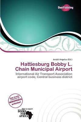 Hattiesburg Bobby L. Chain Municipal Airport written by Jerold Angelus