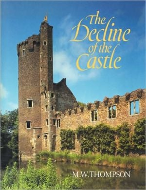 Decline of the Castle book written by M. W. Thompson