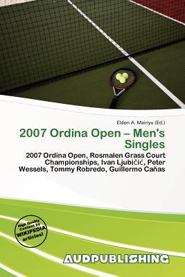 2007 Ordina Open - Men's Singles written by Eldon A. Mainyu
