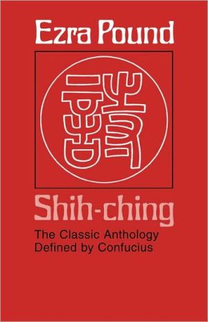 Shih-Ching written by Ezra Pound