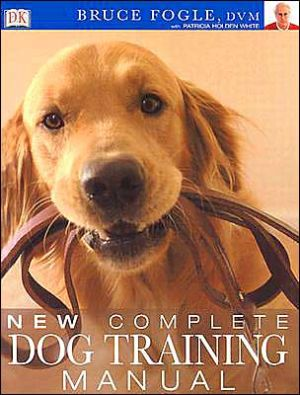 New Complete Dog Training Manual book written by Bruce Fogle